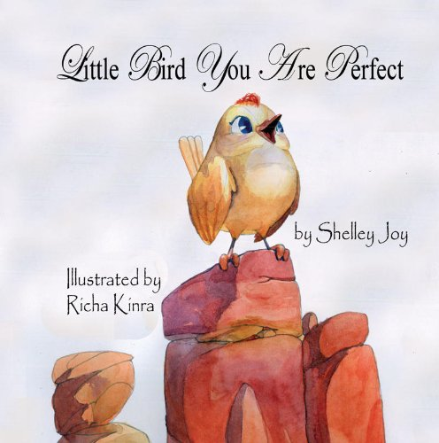 9781936352647: Little Bird You Are Perfect