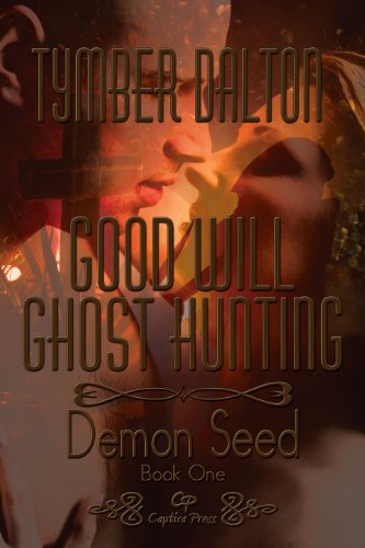 9781936356119: Good Will Ghost Hunting: Demon Seed