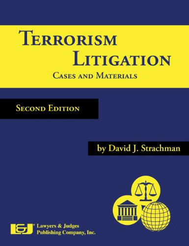 Terrorism Litigation: Cases and Materials, Second Edition: Strachman, David J.