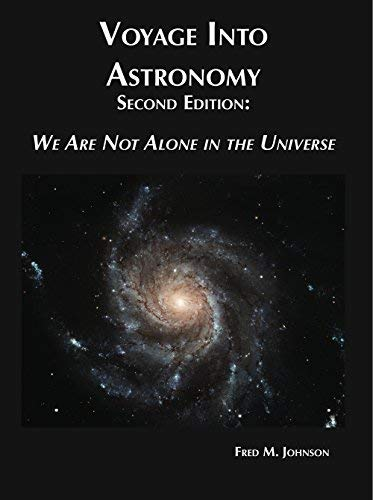 9781936360512: Voyage Into Astronomy, Second Edition: We Are Not Alone in the Universe