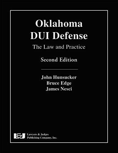9781936360543: Oklahoma DUI Defense: The Law and Practice, Second Edition with DVD