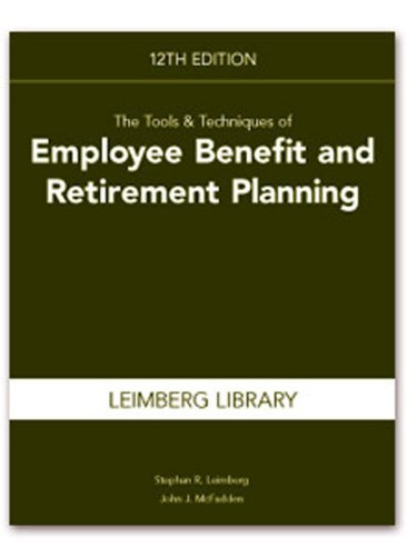 9781936362196: The Tools & Techniques of Employee Benefit and Retirement Planning (Tools and Techniques of Employee Benefit and Retirement Planning) (Tools & Techniques of Employee Benefits & Retirement Planning)