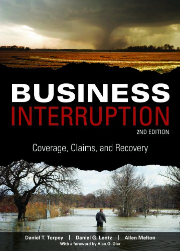 9781936362240: Business Interruption: Coverage, Claims, and Recovery, 2nd Edition