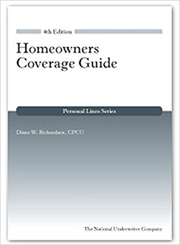 Homeowners Coverage Guide, 4th Edition (Personal Lines): Diane W. Richardson