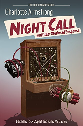 Night Call and Other Stories of Suspense: Charlotte Armstrong; Rick Cypert; Kirby McCauley