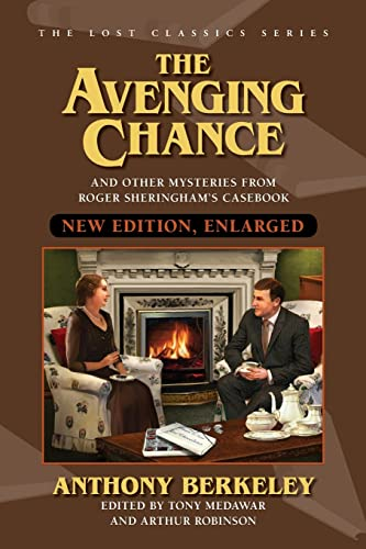 9781936363094: The Avenging Chance and Other Mysteries from Roger Sheringham's Casebook (New Edition)