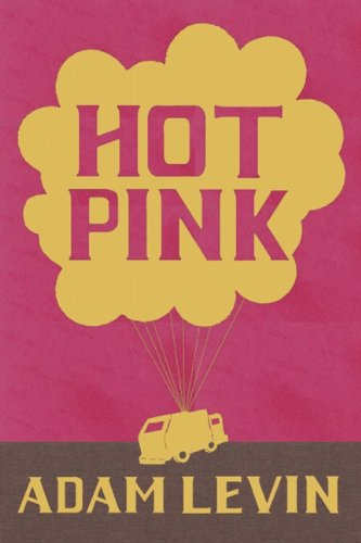 Hot Pink: Adam Levin