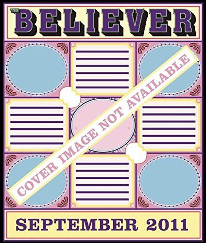 9781936365319: The Believer, Issue 83: September 2011