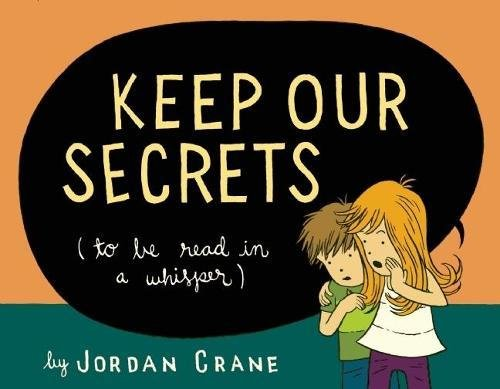 9781936365524: Keep Our Secrets: To Be Read in a Whisper