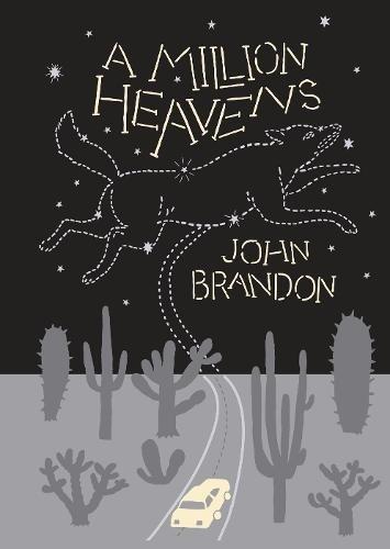 A Million Heavens (Signed First Edition): John Brandon