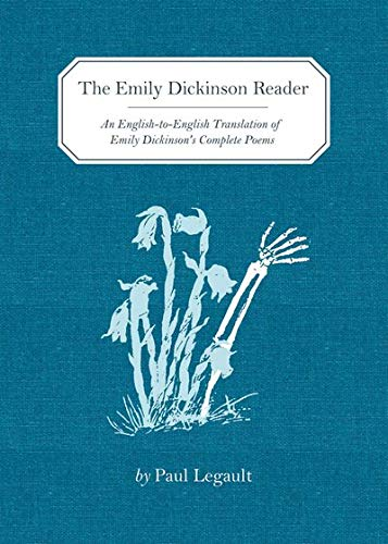 9781936365982: The Emily Dickinson Reader: An English-to-English Translation of Emily Dickinson's Complete Poems