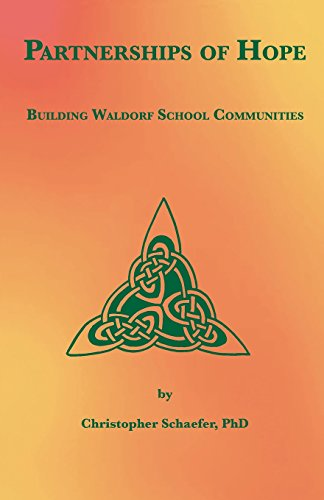 9781936367207: Partnerships of Hope: Building Waldorf School Communities