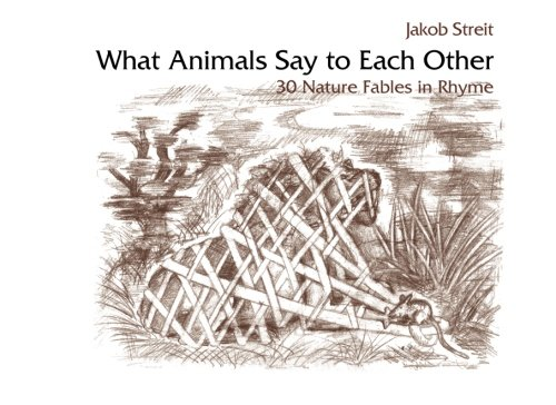 9781936367238: What Animals Say to Each Other: 30 Nature Fables in Rhyme