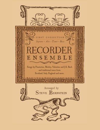 9781936367467: Recorder Ensemble: First Collection, Soprano, Alto, Tenor, Bass