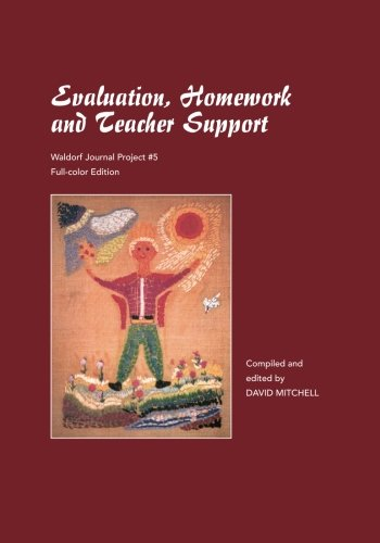 9781936367733: Evaluation, Homework, and Teacher Support, full color: a Waldorf journal project