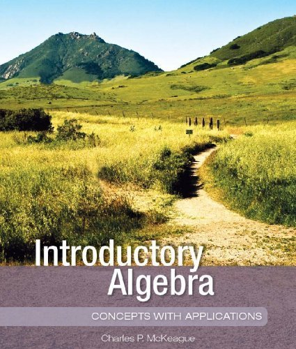 Introductory Algebra (Concepts with Applications Series): Charles P. McKeague