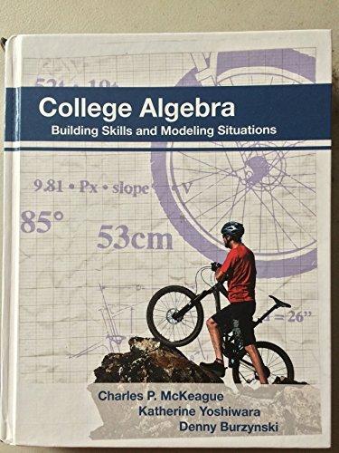 College Algebra: McKeague, Charles P.;