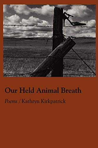 9781936370917: Our Held Animal Breath