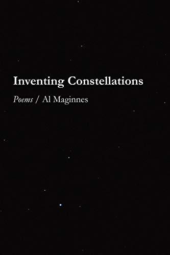 Inventing Constellations: Al Maginnes