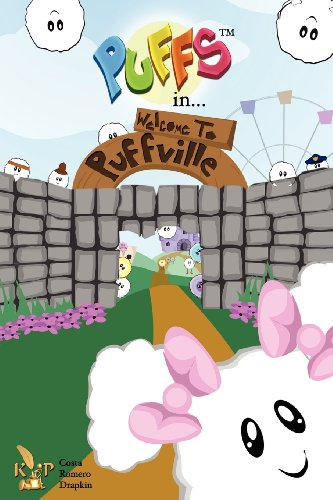 9781936372492: Puffs in Welcome to Puffville