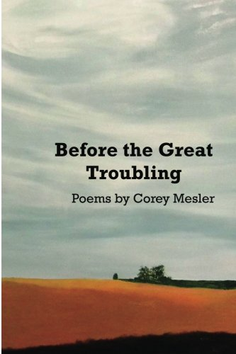 9781936373154: Before the Great Troubling: Poems