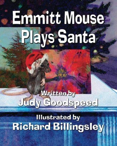 9781936381685: Emmitt Mouse Plays Santa