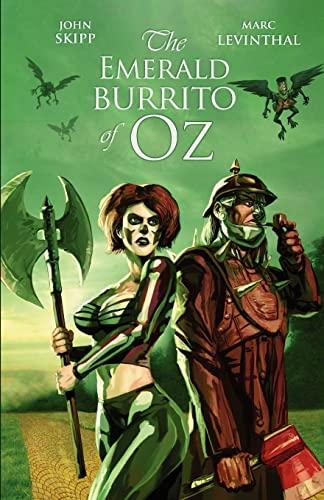 9781936383122: The Emerald Burrito of Oz