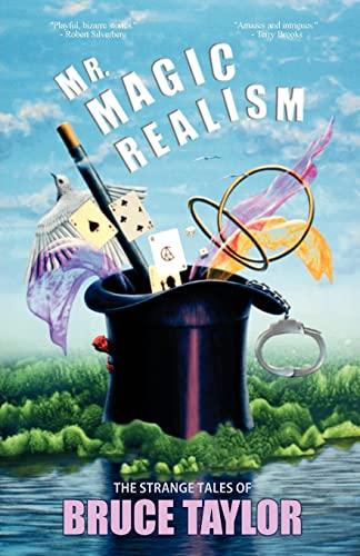 9781936383290: Mr. Magic Realism