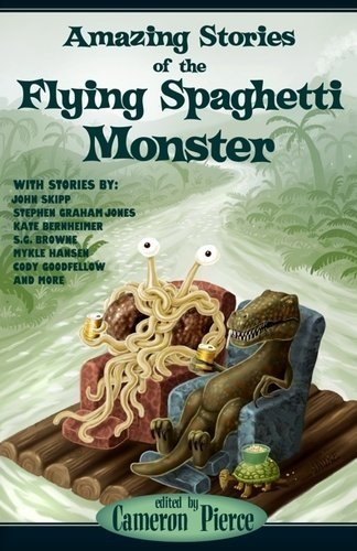 9781936383979: Amazing Stories of the Flying Spaghetti Monster