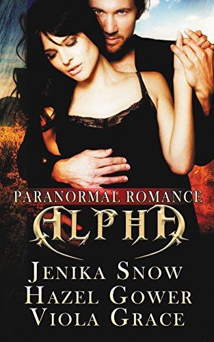 Alpha: Paranormal Romance: Snow, Jenika, Gower,