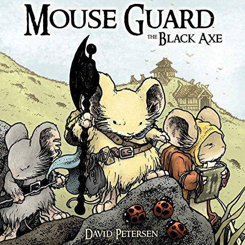 Mouse Guard Volume 3: The Black Axe: Petersen, David