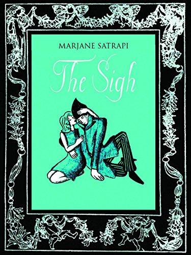 The Sigh: Satrapi, Marjane