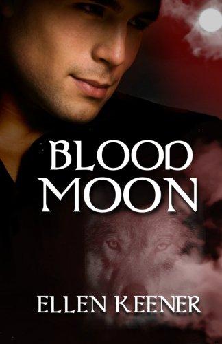 Blood Moon: Ellen Keener