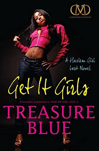 9781936399246: Get It Girls: A Harlem Girl Lost Novel