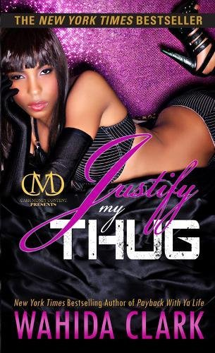 9781936399451: Justify My Thug (Thug Series)