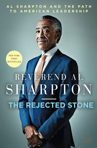 9781936399659: The Rejected Stone: Al Sharpton & the Path to American Leadership