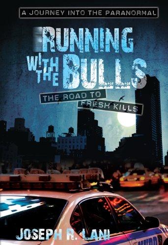 Running With The Bulls - The Road: Joseph R. Lani