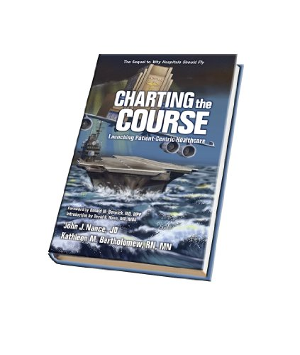 9781936406111: Charting the Course: Launching Patient-Centric Healthcare