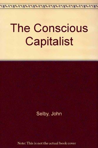 The Conscious Capitalist: John Selby and Jim Mellon