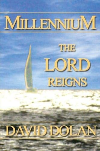9781936417452: Millennium: The Lord Reigns