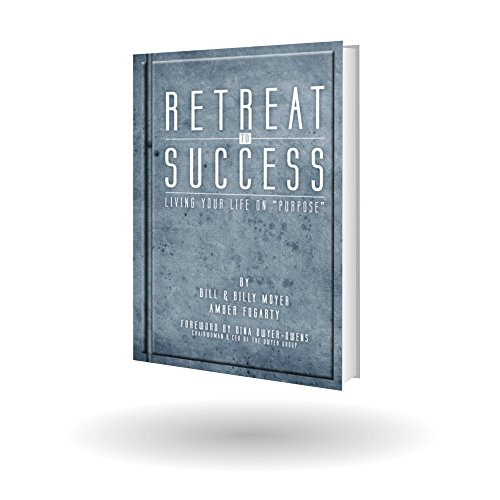 9781936417674: Retreat to Success - Living Your Life on