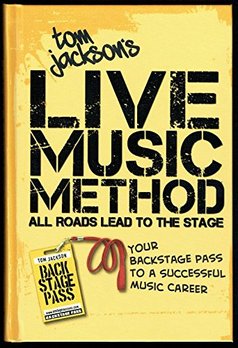 9781936417681: Tom Jackson's Live Music Method
