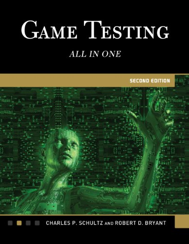 Game Testing: All in One: Schultz, Charles; Bryant, R.