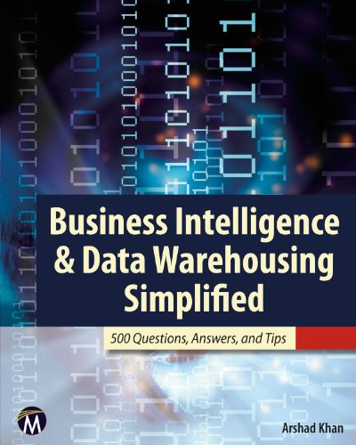 9781936420322: Business Intelligence & Data Warehousing Simplified: 500 Questions, Answers, & Tips