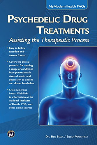 9781936420445: Psychedelic Drug Treatments: Assisting the Therapeutic Process (MyModernHealth FAQs)