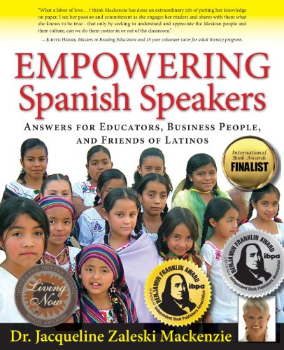 9781936425006: Empowering Spanish Speakers - Answers for Educators, Business People, and Friends of Latinos