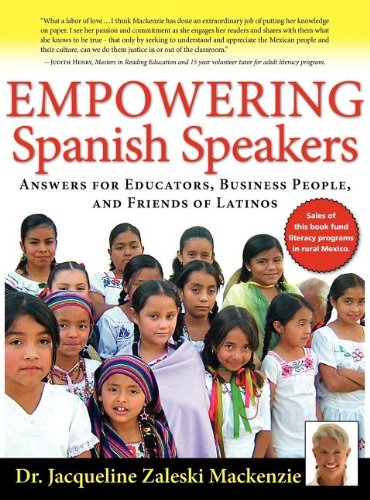 9781936425020: Empowering Spanish Speakers - Answers for Educators, Business People, and Friends of Latinos