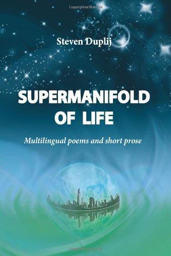 Supermanifold of life Multilingual poems and short: Steven Duplij