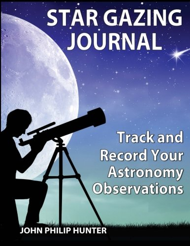 9781936432080: Star Gazing Journal: Track and Record Your Astronomical Observations