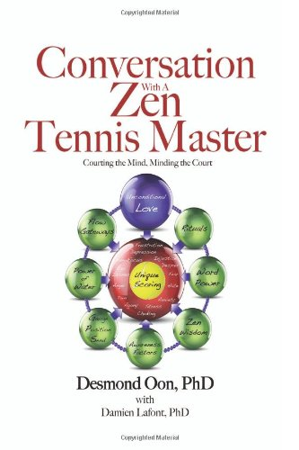 9781936434497: Conversation with a Zen Tennis Master: Courting the Mind, Minding the Court
